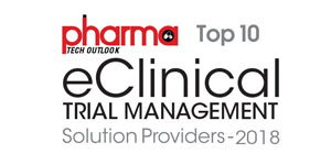 Top 10 eClinical Trial Management Solution Providers - 2018