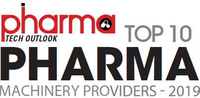 Top 10 Pharma Machinery Solution Companies - 2019