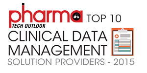 Top 10 Clinical Data Management Solution Providers 2015
