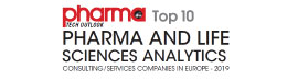 Top 10 Pharma and Life Sciences Analytics Consulting/Service Companies in Europe - 2019